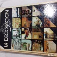 Libros de segunda mano: GRAN LIBRO DE LA DECORACION-TERENCE CONRAN-CIRCULO DE LECTORES-EDICIONES NAUTA 1978 30X22CM 343 PÁGI. Lote 77597193