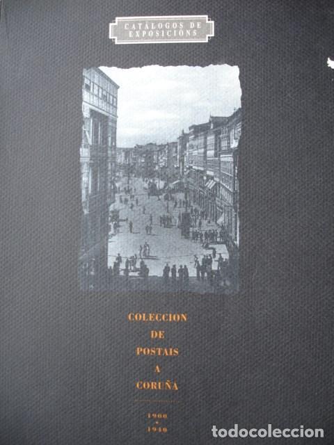 COLECCION POSTAIS A CORUÑA 1900-40.1992.215 PG FOLIO POSTALES MUY ILUSTRADO FOTOGRAFIA (Libros de Segunda Mano - Bellas artes, ocio y coleccionismo - Diseño y Fotografía)
