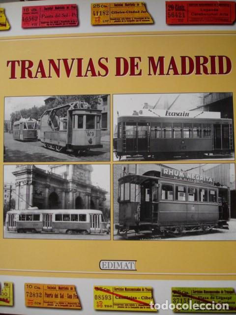 TRANVIAS DE MADRID LOPEZ BUSTOS 1998.287 PG+ 11. ILUSTRADO FOTOGRAFIA (Libros de Segunda Mano - Bellas artes, ocio y coleccionismo - Diseño y Fotografía)