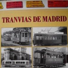 Libros de segunda mano: TRANVIAS DE MADRID LOPEZ BUSTOS 1998.287 PG+ 11. ILUSTRADO FOTOGRAFIA. Lote 78525525