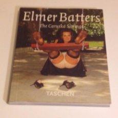 Libros de segunda mano: ELMER BATTERS :CARUSKA SITTINGS. Lote 79907945