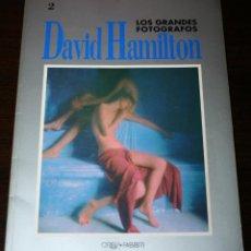 Libros de segunda mano: DAVID HAMILTON - LOS GRANDES FOTÓGRAFOS Nº 2 - ORBIS.FABBRI - 1990. Lote 80790314