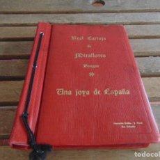 Libros de segunda mano: REAL CARTUJA DE MIRAFLORES BURGOS UNA JOYA DE ESPAÑA DEDICADA AL CARDENAL ARZOBISPO SEVILLA SEGURA. Lote 80884459