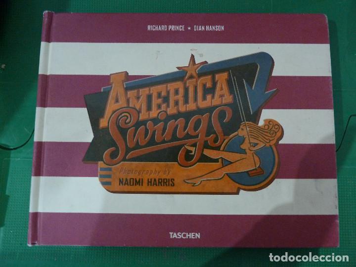 AMERICA SWINGS - NAOMI HARRIS (Libros de Segunda Mano - Bellas artes, ocio y coleccionismo - Diseño y Fotografía)