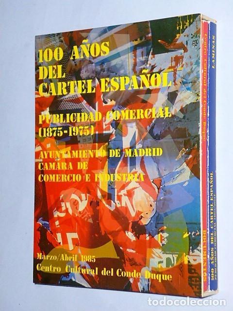 100 AÑOS DEL CARTEL ESPAÑOL. PUBLICIDAD COMERCIAL (1875-1975) (Libros de Segunda Mano - Bellas artes, ocio y coleccionismo - Diseño y Fotografía)