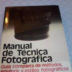 Libros de segunda mano - MANUAL DE TECNICA FOTOGRAFICA - JOHN HEDGECOE - - 81206720