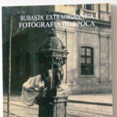 Libros de segunda mano: FOTOGRAFIA DE EPOCA - SUBASTA SOLER Y LLACH - MAYO 2005. Lote 82692908