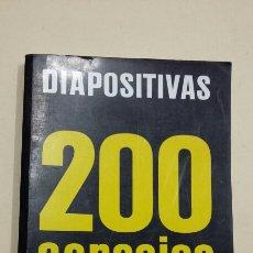 Libros de segunda mano: DIAPOSITIVAS - 200 CONSEJOS PRÁCTICOS.- VOOGEL, EMILE; KEYZER, PETER - TDK239. Lote 83991256