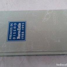 Libros de segunda mano: PREMIOS DE DISEÑO NUEVO ESTILO 1988-1993-NUEVO ESTILO AXEL. Lote 84205360