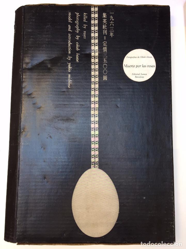 Libros de segunda mano: Hosoe ; Mishima. Barakei = Killed by Roses = Muerto por las rosas.1963 Fotolibro japonés (Lumen) - Foto 12 - 84630228