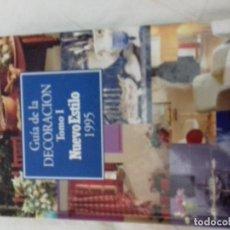 Libros de segunda mano: GUIA DE LA DECORACION NUEVO ESTILO 1995 TOMO I. Lote 84857472