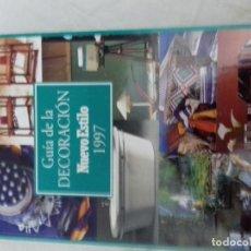 Libros de segunda mano: GUIA DE LA DECORACION NUEVO ESTILO 1997. Lote 84857568