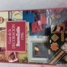 Libros de segunda mano: GUIA DE LA DECORACION NUEVO ESTILO 1996. Lote 84857660