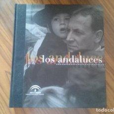 Libros de segunda mano: LOS ANDALUCES. JAVIER ANDRADA. ATIN AYA. VICENTE DEL AMO. JUNTA DE ANDALUCIA. TAPA DURA. BUEN ESTADO. Lote 169153682