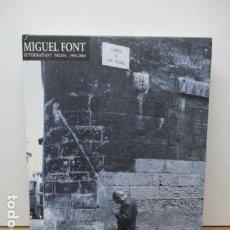 Libros de segunda mano: MIGUEL FONT,FOTOGRAFIANDO PALMA.1993-2004. CASAL SOLLERIC-AJUNTAMENT DE PALMA.TODO UNA JOYA.FOTOS.. Lote 85085892