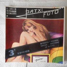 Libros de segunda mano: PATXI FOTO. EL ARTE DE REPRODUCIR DESNUDOS. EDICIONES PATXI. 3ª EDICIÓN. MUY DIFÍCIL. Lote 85225056
