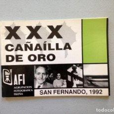 Libros de segunda mano: XXX CAÑAILLA DE ORO SAN FERNANDO 1992. VARIOS AUTORES. Lote 85319024