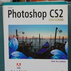 Libros de segunda mano: PHOTOSHOP CS2, AVANZADO. EDITORIAL ANAYA. INCLUYE CD-ROM. Lote 85387644