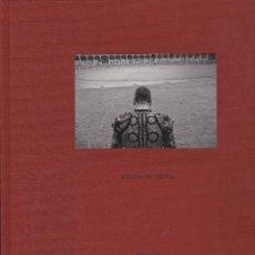 Libros de segunda mano: * TOROS Y TOREROS * CORRIDAS * FOTOGRAFÍA * RONDA GOYESCA / AITOR LARA. Lote 85789216