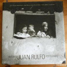 Libros de segunda mano: MEXICO. JUAN RULFO. FOTOGRAFO. LUNWERG. 2001.. Lote 88342584