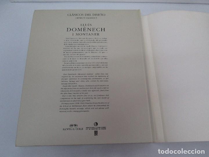 Libros de segunda mano: LLUIS DOMENECH I MONTANER. LOURDES FIGUERAS. CLASICOS DEL DISEÑO. 1994. VER FOTOGRAFIAS ADJUNTAS - Foto 23 - 88364672