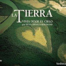 Libros de segunda mano: YANN ARTHUS-BERTRAND : LA TIERRA VISTA DESDE EL CIELO. (LUNWERG EDS, 2000). Lote 89163124