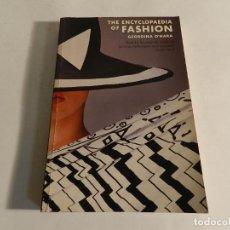 Libros de segunda mano: ENCYCLOPAEDIA OF FASHION GEORGINA O'HARA CARRIE DONOVAN 1986 DISEÑO FOTOGRAFIA MODA ALTA COSTURA. Lote 89780256