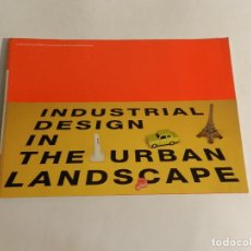 Libros de segunda mano: INDUSTRIAL DESIGN IN THE URBAN LANDSCAPE 1994 ARNOLD REIJNDORP JAMES WOUDHUYSEN DISEÑO ARQUITECTURA. Lote 89904548