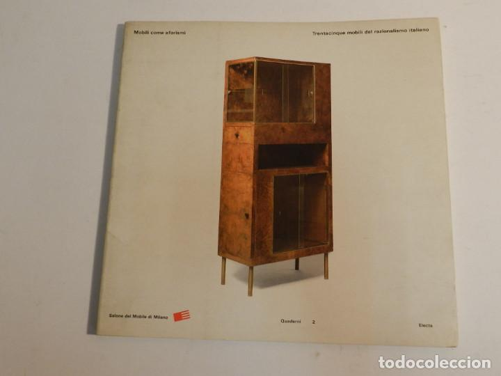 MOBILI COME AFORISMI 35 MOBILI DEL RAZIONALISMO ITALIANO 1988 .- MUEBLE SILLA DESCATALOGADO DIFICIL (Libros de Segunda Mano - Bellas artes, ocio y coleccionismo - Diseño y Fotografía)