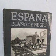 Libros de segunda mano: ESPAÑA EN BLANCO Y NEGRO. JUAN MIGUEL SANCHEZ VIGIL. MANUEL DURAN BLAZQUEZ. FOTOGRAFIAS.. Lote 91163065