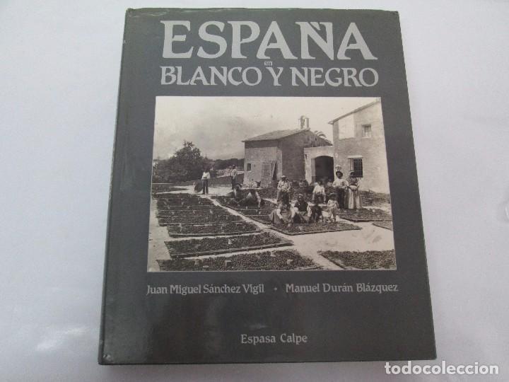 Libros de segunda mano: ESPAÑA EN BLANCO Y NEGRO. JUAN MIGUEL SANCHEZ VIGIL. MANUEL DURAN BLAZQUEZ. FOTOGRAFIAS. - Foto 6 - 91163065