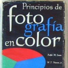 Livres d'occasion: PRINCIPIOS DE FOTOGRAFÍA EN COLOR - RALPH M. EVANS / W.. J. HANSON / W. LYLE BREWER - VER INDICE. Lote 91342630