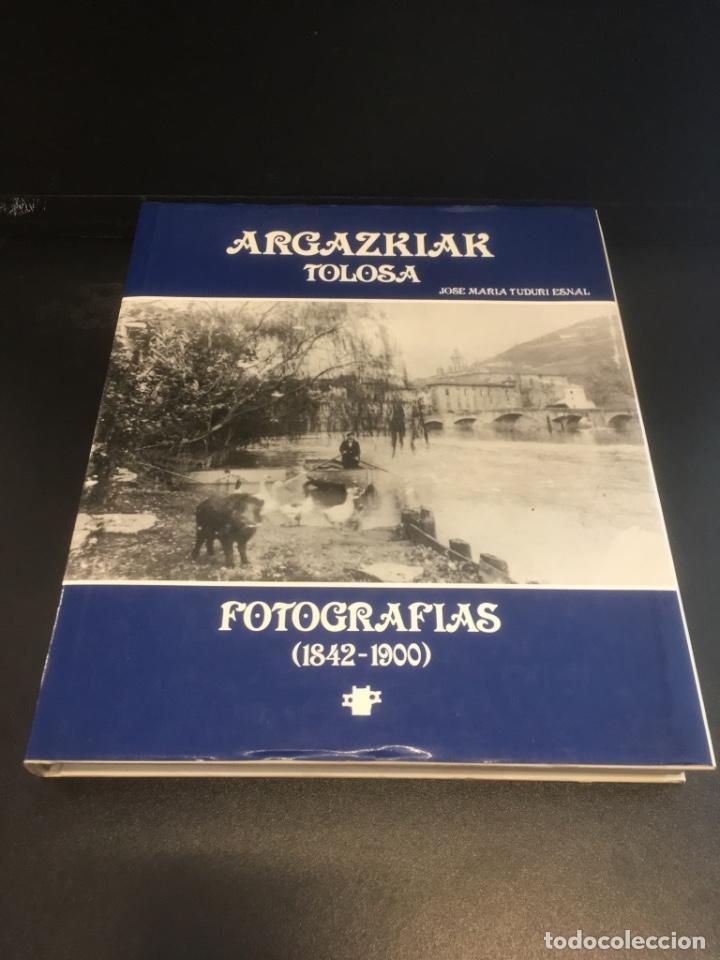 Libros de segunda mano: Argazkiak Tolosa Fotografias. (1842-1900) - Foto 2 - 268584234