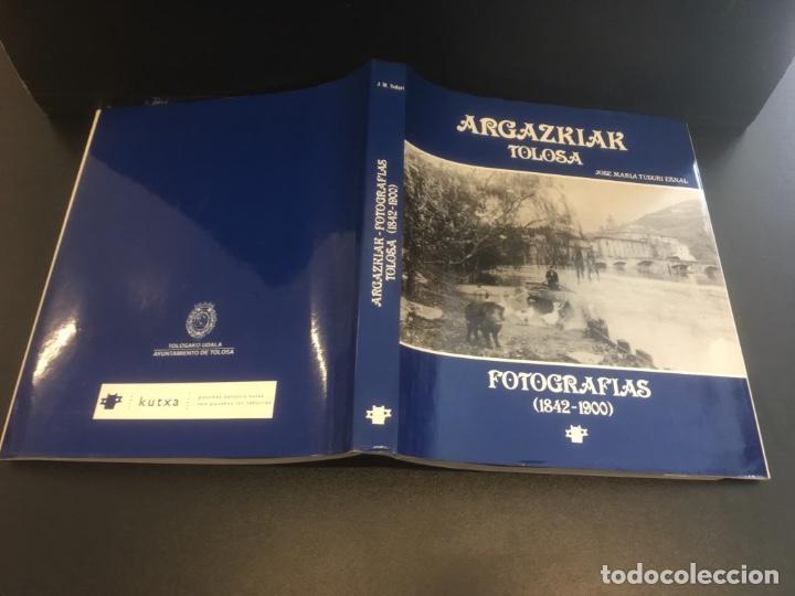 Libros de segunda mano: Argazkiak Tolosa Fotografias. (1842-1900) - Foto 7 - 268584234