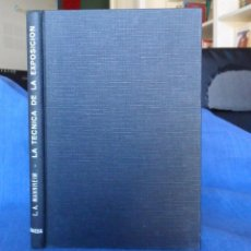 Libros de segunda mano: LA TÉCNICA DE LA EXPOSICIÓN FOTOGRÁFICA. L.A. MANNHEIM. BARCELONA 1964.. Lote 91951310