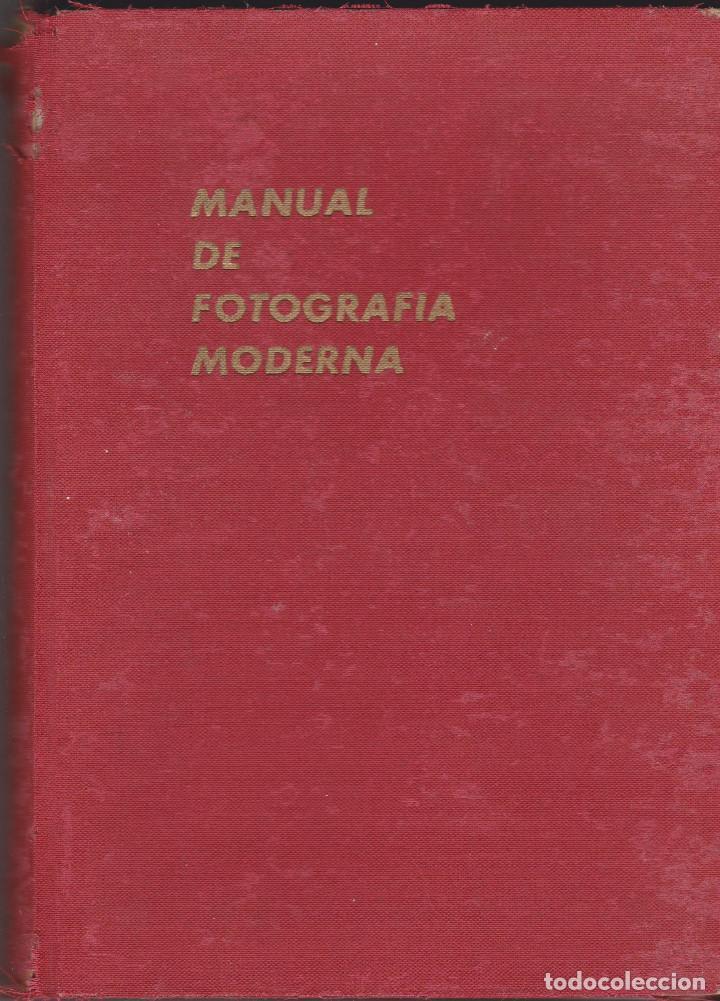 MANUAL DE FOTOGRAFÍA MODERNA (Libros de Segunda Mano - Bellas artes, ocio y coleccionismo - Diseño y Fotografía)