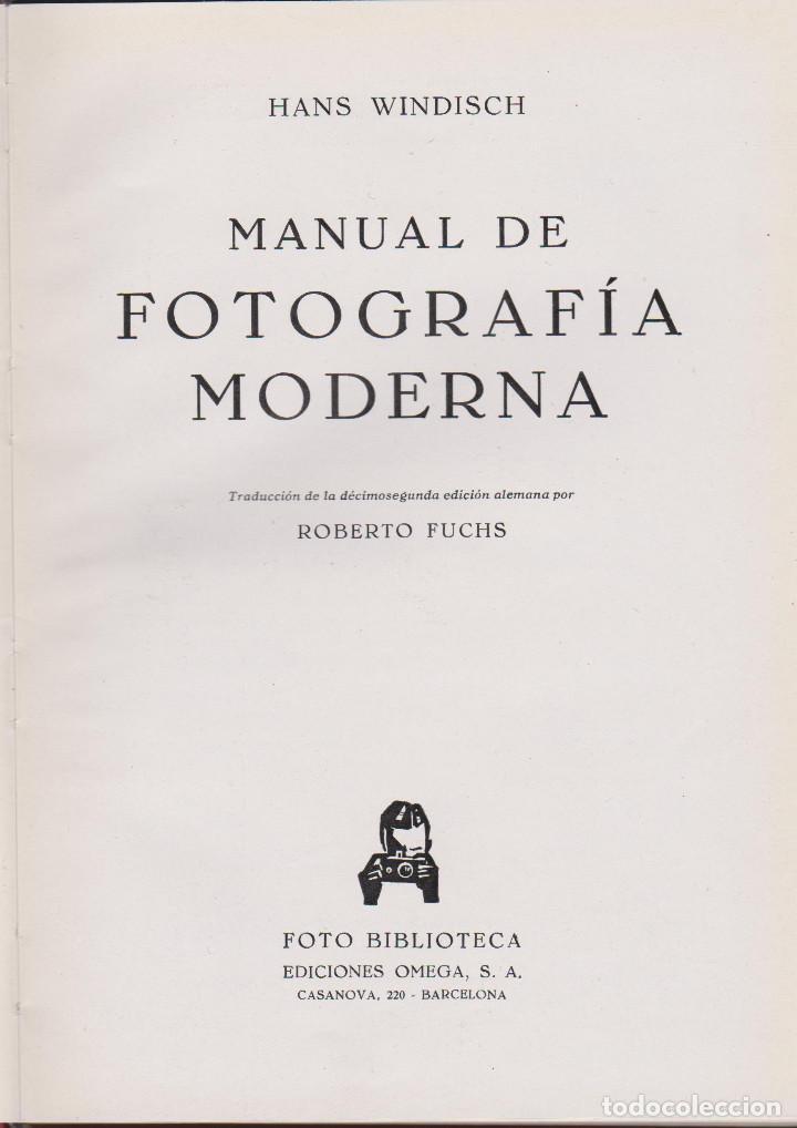 Libros de segunda mano: MANUAL DE FOTOGRAFÍA MODERNA - Foto 2 - 92289455