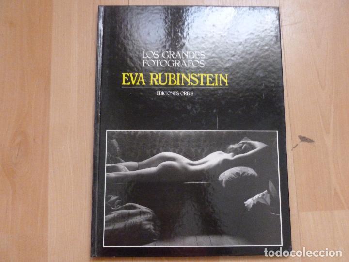 LOS GRANDES FOTOGRAFOS  EDICIONES ORBIS  EVA RUBINSTEIN 60pp 1984