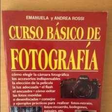 Libros de segunda mano - CURSO BASICO DE FOTOGRAFIA (EMANUELA Y ANDREA ROSSI) - EDITORIAL DE VECCHI - - 93678355