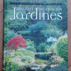 Libros de segunda mano: LIBRO DISEÑO Y DECORACIÓN DE JARDINES TODOLIBRO . Lote 94559067