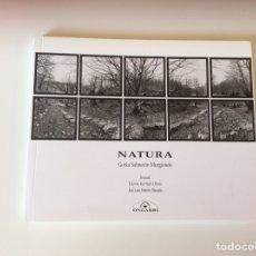 Libros de segunda mano: NATURA. / FOTOGRAFIA. GORKA SALMERON MURGIONDO -ED. ONGARRI. Lote 94732111