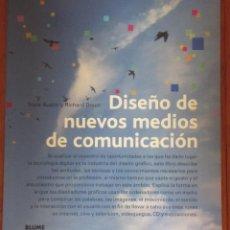 Libros de segunda mano: DISEÑO DE NUEVOS MEDIOS DE COMUNICACIÓN / TRICIA AUSTIN Y RICHARD DOUST. Lote 94997747