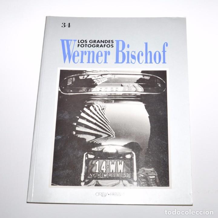 LOS GRANDES FOTOGRAFOS - WERNER BISCHOF (Libros de Segunda Mano - Bellas artes, ocio y coleccionismo - Diseño y Fotografía)
