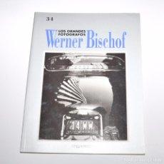 Libros de segunda mano: LOS GRANDES FOTOGRAFOS - WERNER BISCHOF. Lote 96047875