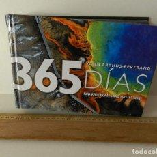 Libros de segunda mano: 365 DÍAS PARA REFLEXIONAR SOBRE NUESTRA TIERRA YANN ARTHUS-BERTRAND 2003 FOTOGRAFÍA PAISAJE AEREO. Lote 96134059