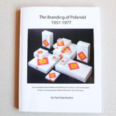 Libros de segunda mano: THE BRANDING OF POLAROID. Lote 96245791