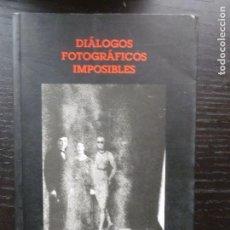 Libros de segunda mano: DIALOGOS FOTOGRAFICOS IMPOSIBLES GORKA ZUMETA. CENTRO ANDALUZ FOTOGRAFIA 1996 424PP. Lote 96439639