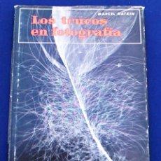 Libros de segunda mano: LOS TRUCOS EN FOTOGRAFÍA. MARCEL NATKIN. COLECCIÓN FOTO BIBLIOTECA. LIBRO DE EDICIONES OMEGA, S.A.. Lote 96533263