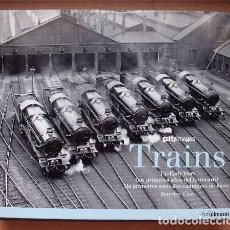 Libros de segunda mano: GETTYIMAGES. TRAINS. THE EARLY YEARS. EDICIÓN EN INGLÉS, ESPAÑOL Y PORTUGUÉS . Lote 96711383