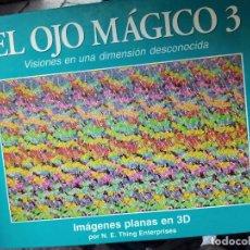 Libros de segunda mano: LIBRO EL OJO MAGICO. 3. Lote 96984315